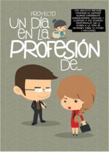 Proyecto Un día en la profesión de...