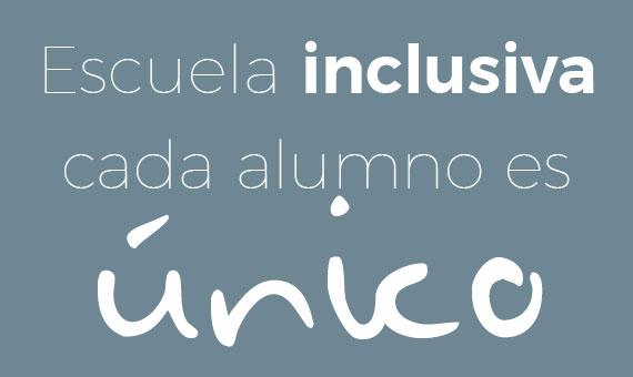 Cada alumno es único - Escuela inclusiva